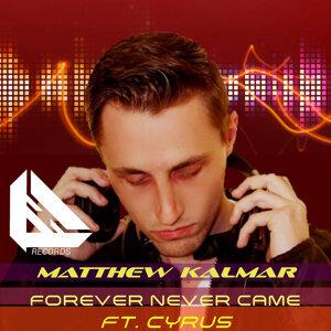 Matthew Kalmar feat. Cyrus 歌手頭像