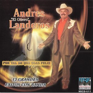 """Andres """"El Guero"""" Landeros 歌手頭像"""