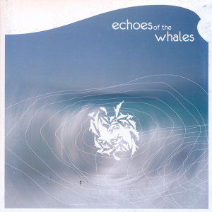 Echoes of the Whales 歌手頭像