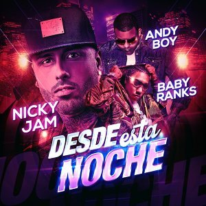 Nicky Jam, Baby Ranks, Andy Boy 歌手頭像