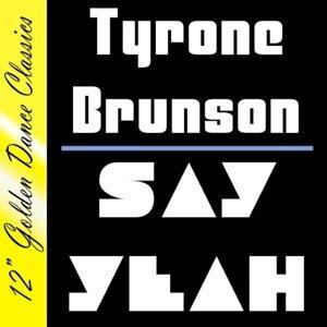 Tyrone Brunson 歌手頭像