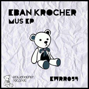 Eban Krocher 歌手頭像
