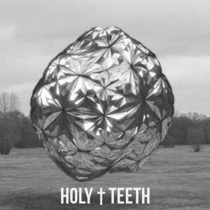 Holy Teeth 歌手頭像