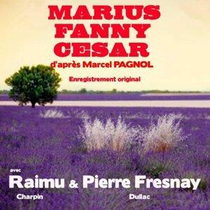 Marcel Pagnol, Raimu, Pierre Fresnay, Charpin, Dullac 歌手頭像