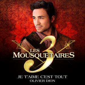 Les 3 Mousquetaires (Olivier Dion)