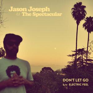 Jason Joseph & The Spectacular 歌手頭像