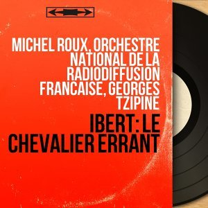 Michel Roux, Orchestre national de la Radiodiffusion française, Georges Tzipine 歌手頭像