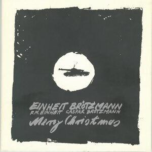 FM Einheit, Caspar Brotzmann