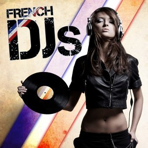 French DJs 歌手頭像