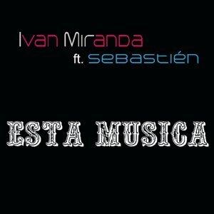 Ivan Miranda, Sebastien 歌手頭像