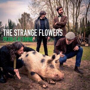 The Strange Flowers