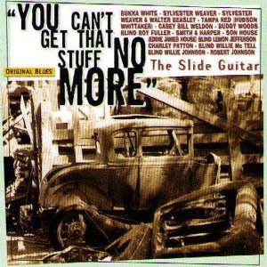 The Slide Guitar: You Can't Get That Stuff No More 歌手頭像
