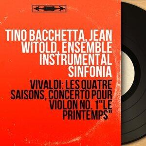 Tino Bacchetta, Jean Witold, Ensemble Instrumental Sinfonia 歌手頭像