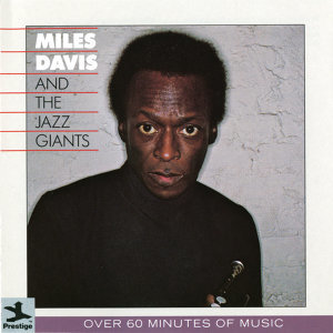 Miles Davis/The Jazz Giants 歌手頭像