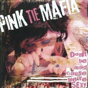 Pink Tie Mafia 歌手頭像