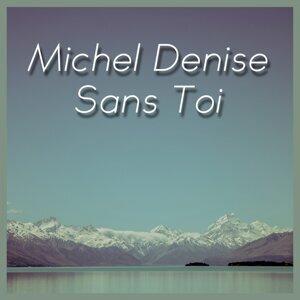 Michel Denise 歌手頭像