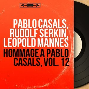 Pablo Casals, Rudolf Serkin, Leopold Mannes 歌手頭像