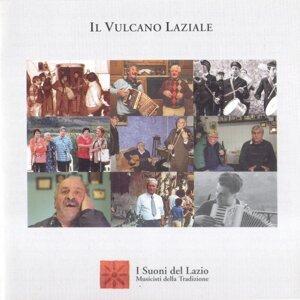 Il Vulcano Laziale - Canti e musiche tradizionali dell'area dei Colli Albani 歌手頭像