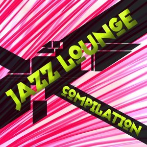 Jazz Lounge Compilation 歌手頭像