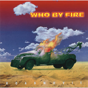 Who By Fire 歌手頭像