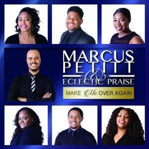 Marcus Petitt & Eclectic Praise 歌手頭像