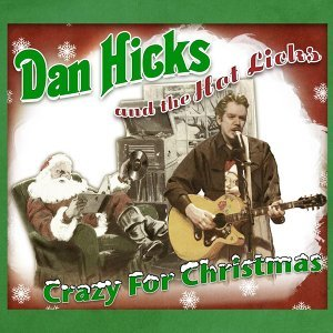 Dan Hicks & The Hot Licks 歌手頭像