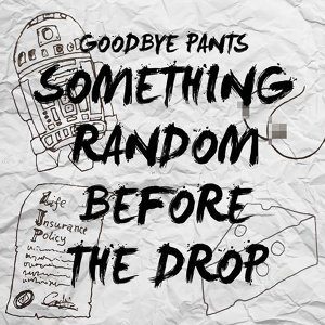 Goodbye Pants
