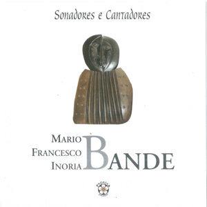 Mario Bande, Francesco Bande & Inoria Bande 歌手頭像
