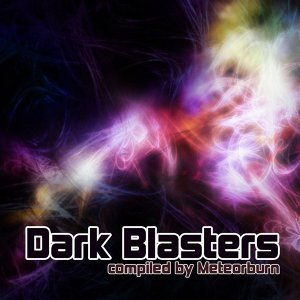 Dark Blasters Compiled By Meteorburn 歌手頭像
