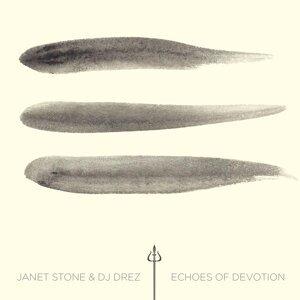 Janet Stone & DJ Drez 歌手頭像