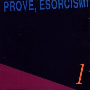 Prove, esorcismi 歌手頭像