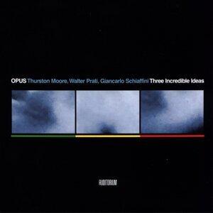 Opus (Thurston Moore, Walter Prati & Giancarlo Schiaffini) 歌手頭像