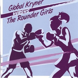 Global Kryner, The Rounder Girls 歌手頭像