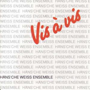 Häns'che Weiss Ensemble アーティスト写真