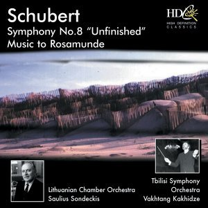 Symphony No.8 in B Minor, Unfinished, D.759; Music to Rosamunde, D.797, Op.26 歌手頭像