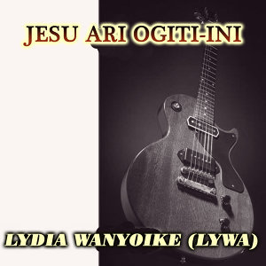 Lydia Wanyoike Lywa 歌手頭像