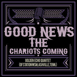 Golden Echo Quartet (Of Station WSM, Nashville, Tenn.) 歌手頭像