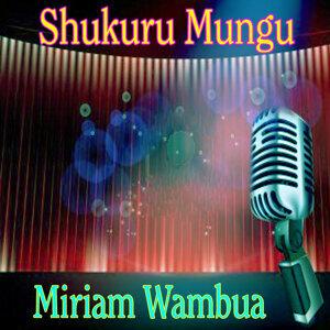 Miriam Wambua 歌手頭像