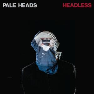 Pale Heads