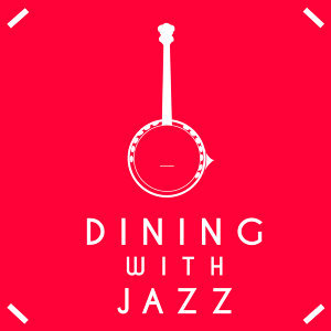 Relaxing Jazz Music, Smooth Chill Dinner Background Instrumental Sounds 歌手頭像