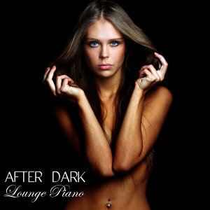 Lounge Piano Music Cafe After Dark 歌手頭像