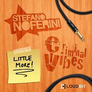 Stefano Noferini, Criminal Vibes 歌手頭像