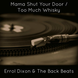 Errol Dixon & The Back Beats 歌手頭像