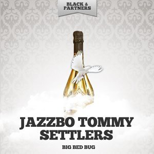 Jazzbo Tommy Settlers 歌手頭像