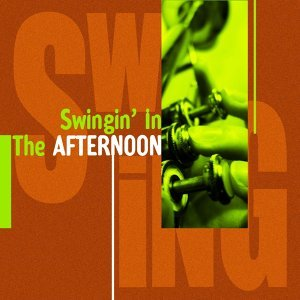 Swingin' In the Afternoon 歌手頭像