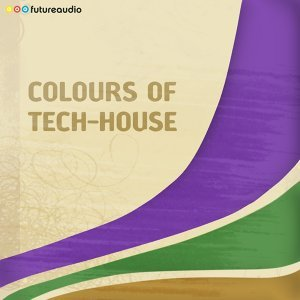futureaudio presents Colours of Tech-House Vol. 05 歌手頭像