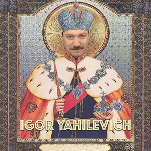 Igor Yahilevich 歌手頭像