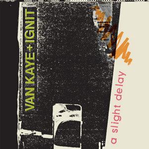 Van Kaye + Ignit 歌手頭像