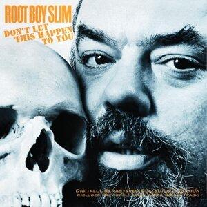 Root Boy Slim