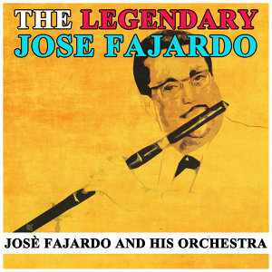 José Fajardo and His Orchestra 歌手頭像